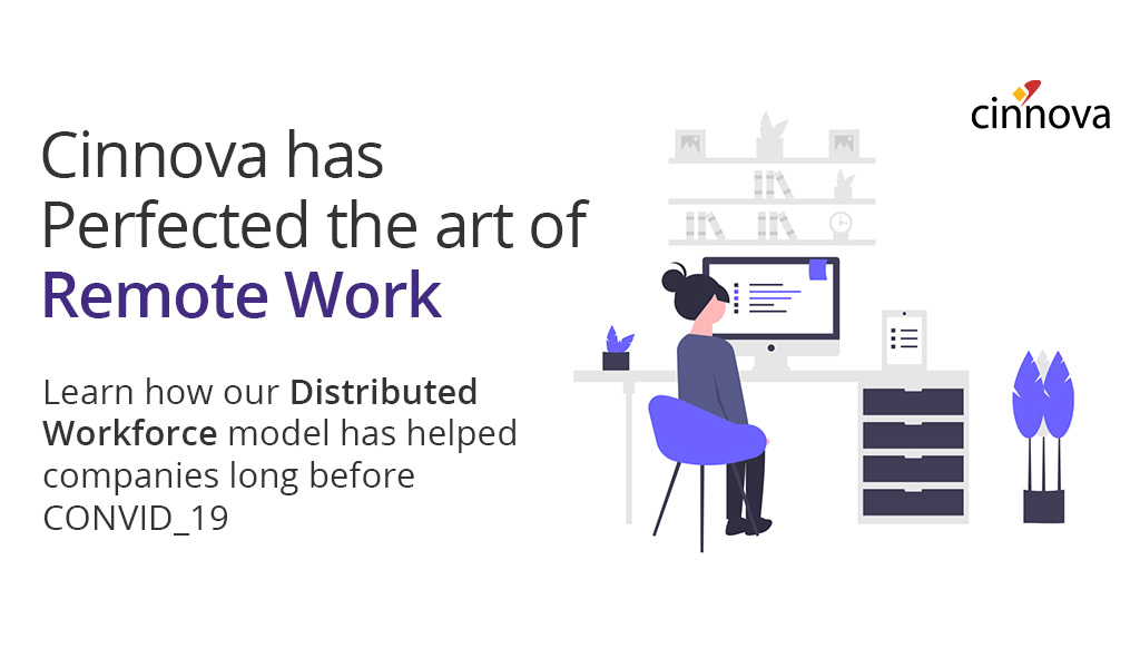 Cinnova Helps Businesses using Distributed Workforce Models